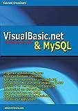 VISUAL BASIC & MYSQL Partendo da Zero