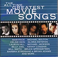 All Time Greatest Movie Songs by All Time Greatest Movie Songs (+1 Bonus Track) (1999-03-25)
