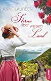 Sterne über weitem Land: Neuseeland-Roman