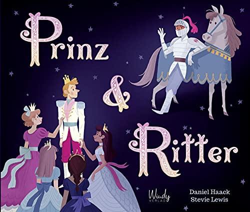 Buchseite und Rezensionen zu 'Prinz & Ritter' von Daniel Haack