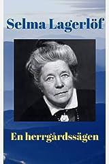 En herrgårdssägen av Selma Lagerlöf (Swedish Edition) Kindle Edition