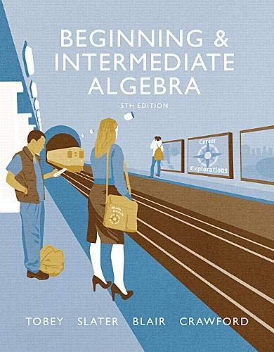Beginning & Intermediate Algebra plus MyLab Math -- Access Card Package (Tobey Developmental Math Paperback)