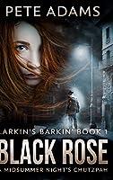 Black Rose: Large Print Hardcover Edition