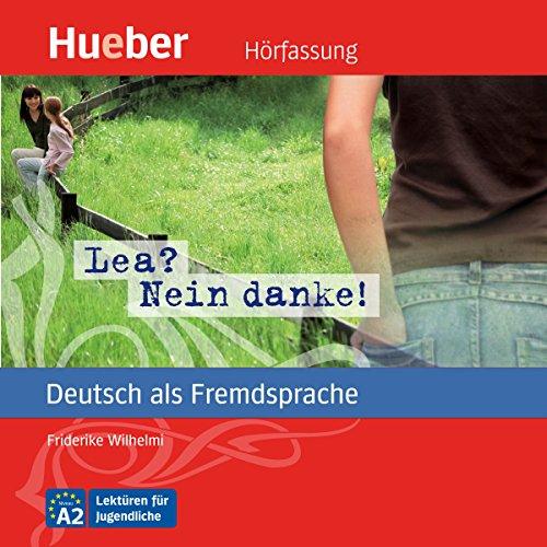 Lea? Nein danke! (Deutsch als Fremdsprache) cover art