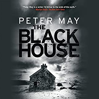 The Blackhouse                   By:                                                                                                                                 Peter May                               Narrated by:                                                                                                                                 Peter Forbes                      Length: 12 hrs and 20 mins     38 ratings     Overall 4.7