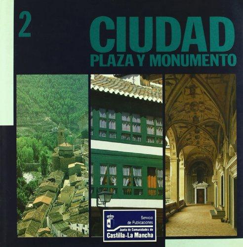 Espacio, ciudad y monumentos en Castilla-la Mancha