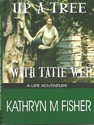 Up A Tree With Tatie Wee (English Edition)