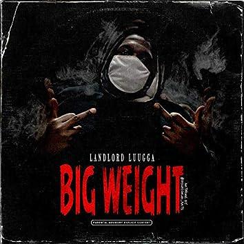 Big Weight