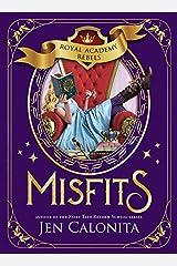 Misfits (Royal Academy Rebels Book 1) Kindle Edition