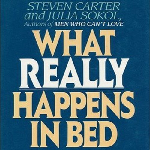 What Really Happens in Bed audiobook cover art