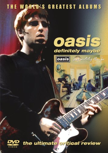 Oasis - Definitely Maybe - World's Greatest Albums [2006] [DVD] [UK Import]