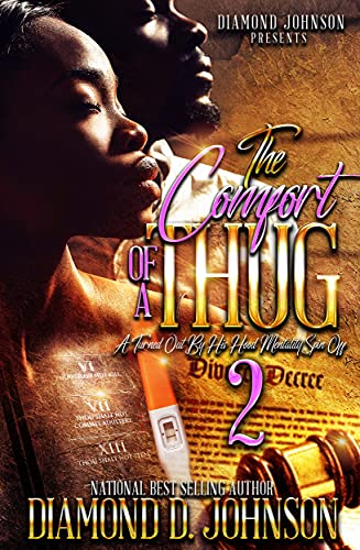The Comfort Of A Thug 2: A Turned Out By His Hood Mentality Spin Off