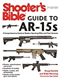 Shooter's Bible Guide to AR-15s, 2nd Edition:...