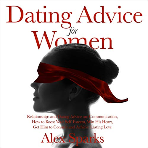 Dating Advice for Women audiobook cover art