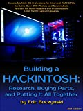 Building a Hackintosh: Research, Buying Parts, and Putting It All Together (English Edition)