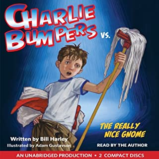 Charlie Bumpers vs. the Really Nice Gnome audiobook cover art