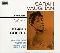 Black Coffee by SARAH VAUGHAN (2007-01-22)