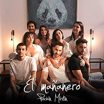 El Mañanero