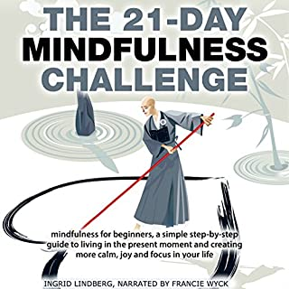 Mindfulness: The 21-Day Mindfulness Challenge audiobook cover art