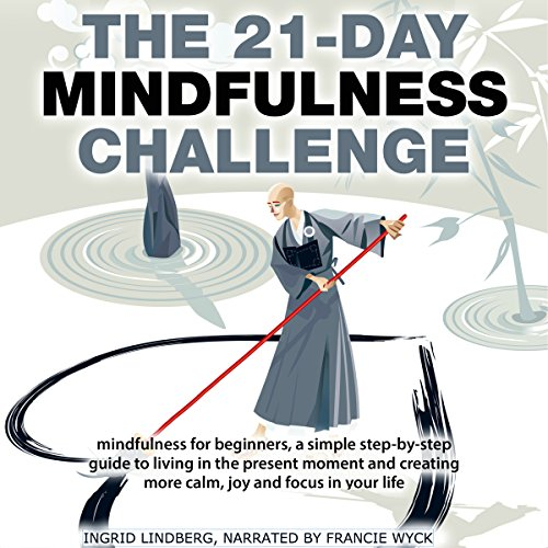 Mindfulness: The 21-Day Mindfulness Challenge cover art