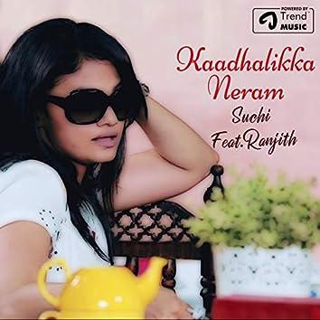 Kaadhalikka Neram (feat. Ranjith)
