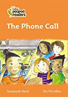 Level 4 - The Phone Call (Collins Peapod Readers)