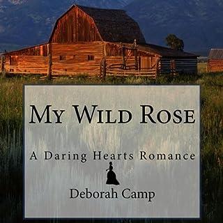 My Wild Rose audiobook cover art