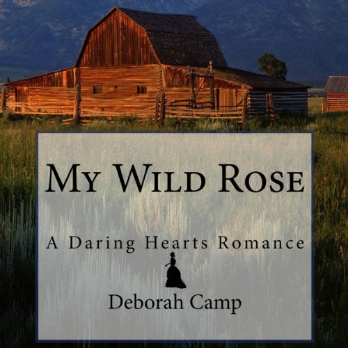 My Wild Rose audiobook cover art