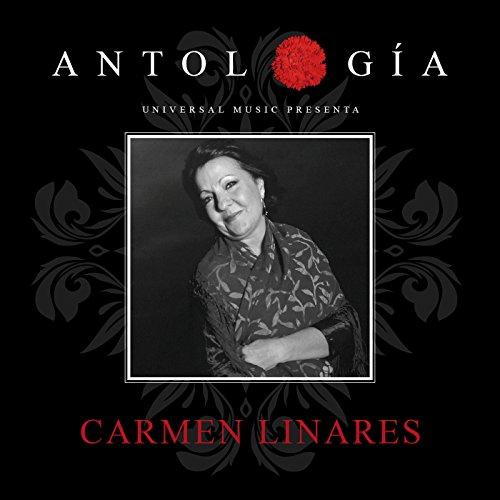 Antología De Carmen Linares (Remasterizado 2015)