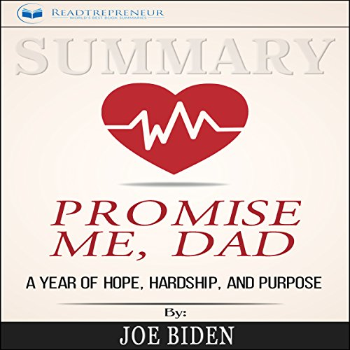 Summary: Promise Me, Dad: A Year of Hope, Hardship, and Purpose audiobook cover art
