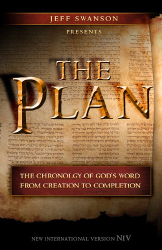 The Plan: The Chronology of God's Word from Creation to Completion (English Edition)