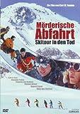 Mörderische Abfahrt - Skitour in den Tod [Alemania] [DVD]