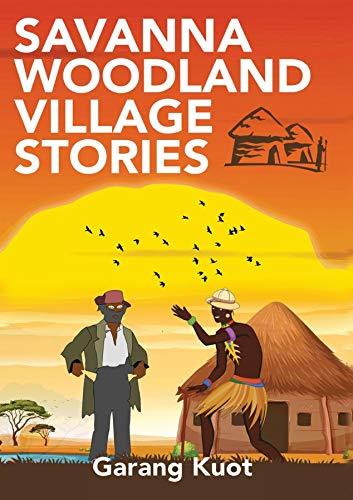 Savanna Woodland Village Stories (English Edition)