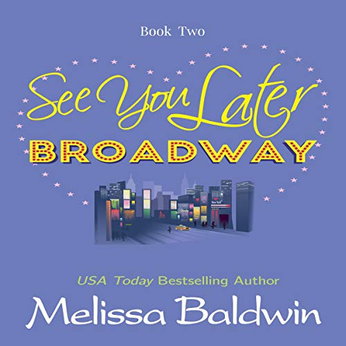 See You Later Broadway cover art