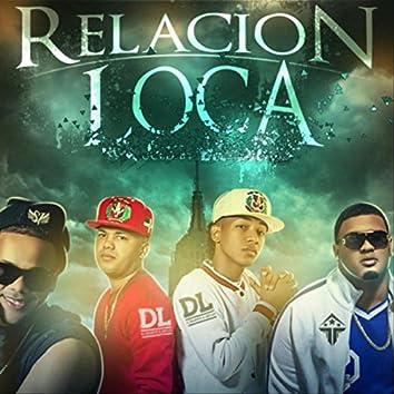 Relacion Loca (feat. Tommy Titerito & Demente y Likiyao)