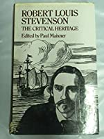 Robert Louis Stevenson: The Critical Heritage (The Critical Heritage Series)