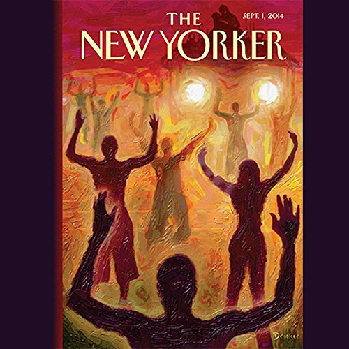 The New Yorker, September 1st 2014 (Connie Bruck, William Finnegan, Jelani Cobb) audiobook cover art
