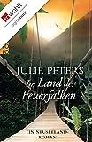 Im Land des Feuerfalken: Ein Neuseeland-Roman (Neuseeland-Reihe 2)
