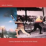 Fantasy Baseball at the End of the World [Explicit]