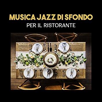 Musica jazz di sfondo per il ristorante (Suoni strumentali di pianoforte, chitarra e sassofono, Musica morbida e atmosferica per il relax)