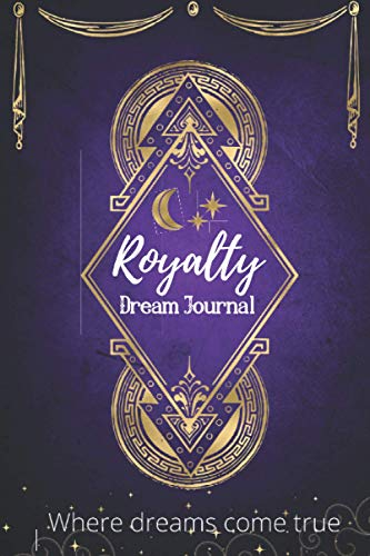 Compare Textbook Prices for Royalty Dream Journal  ISBN 9798550381458 by POUNCY, MRS. JASMINE S.