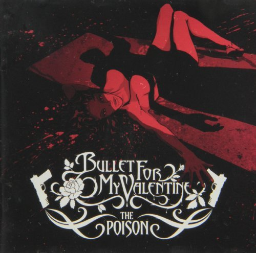 Poison by Bullet for My Valentine