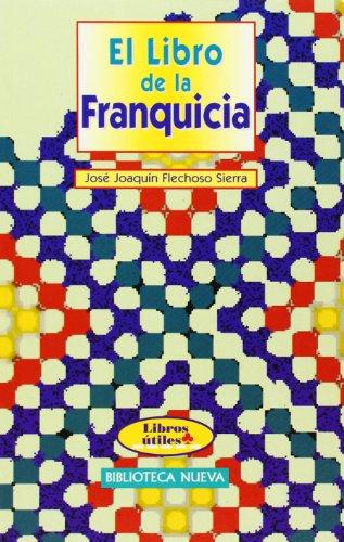 El Libro De La Franquicia (LIBROS UTILES)