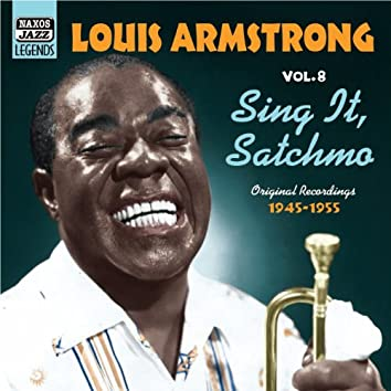Armstrong, Louis: Sing It, Satchmo (1945-1955)