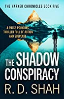 The Shadow Conspiracy (The Harker Chronicles)