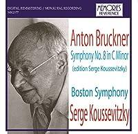 Bruckner Symphony No.8. (Abridged Version W.Boston Symphony/ Serge Koussevitzky. Rec. 12/30/47. by VARIOUS ARTISTS