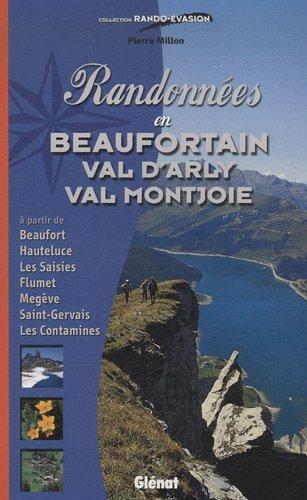 Randonnées en Beaufortain, Val d'Arly, Val Montjoie