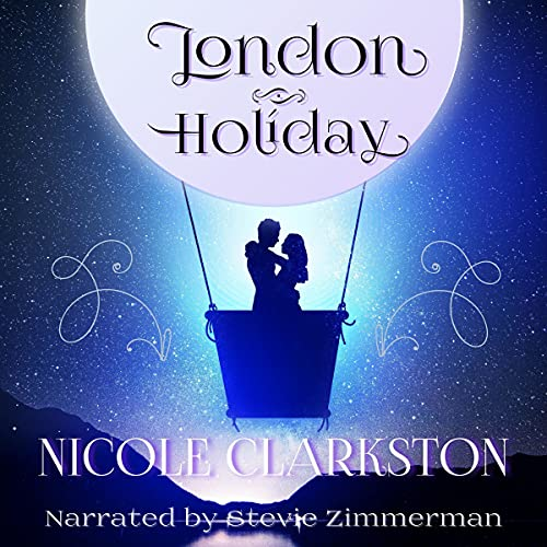 London Holiday: A Pride and Prejudice Romantic Comedy cover art