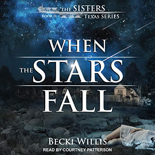 When the Stars Fall: Sisters, Texas Mystery Series, Book 2