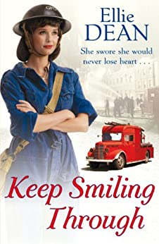 Keep Smiling Through (The Cliffehaven Series Book 3) by [Ellie Dean]